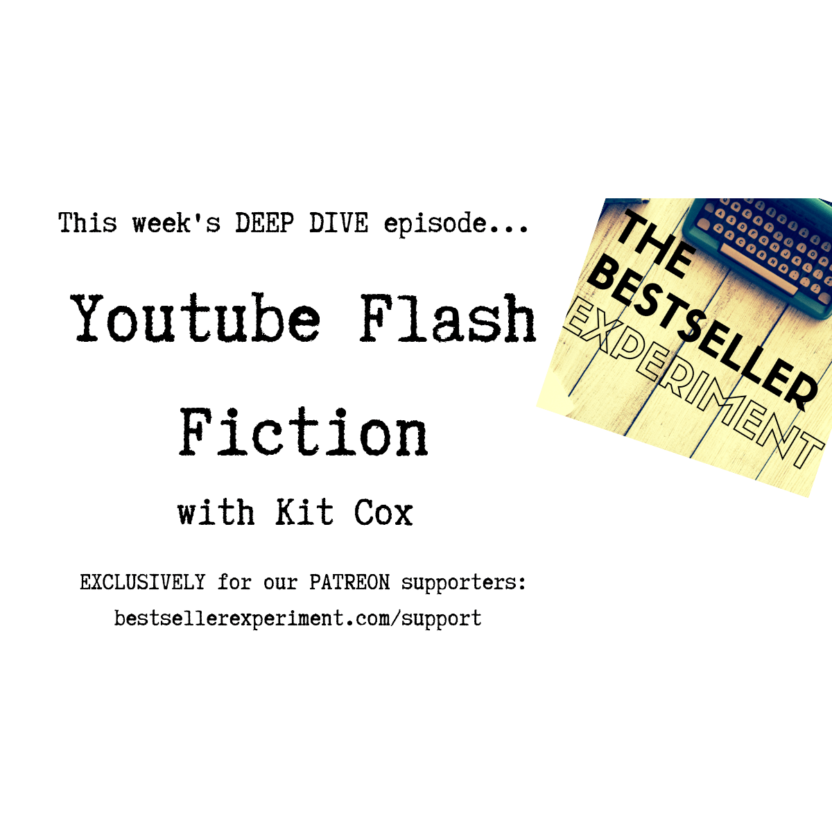 EP221: Youtube Flash Fiction with Kit Cox - The Bestseller